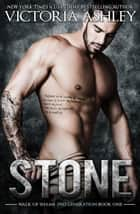 Stone (Walk Of Shame 2nd Generation #1) 電子書籍 Victoria Ashley