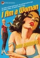 I am a Woman ebook by Ann Bannon