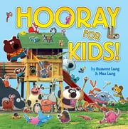 Hooray for Kids ebook by Suzanne Lang