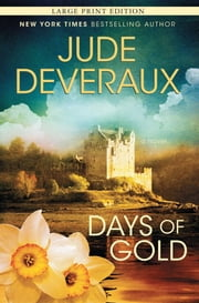 Days of Gold - A Novel ebook by Jude Deveraux