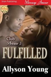 Fulfilled ebook by Allyson Young