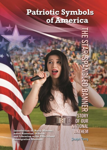 The Star-Spangled Banner - Story of Our National Anthem ebook by Joseph Ferry