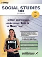 Praxis Social Studies 0081 Teacher Certification Study Guide Test Prep ebook by Sharon A Wynne