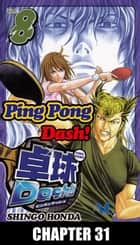 Ping Pong Dash! - Chapter 31 ebook by Shingo Honda