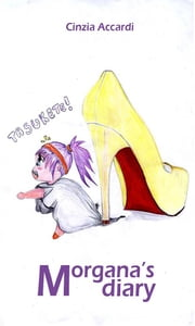 Morgana's diary ebook by Cinzia Accardi