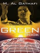The Green Book , The ebook by Muammar Al Gathafi