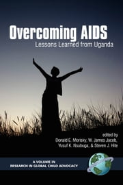 Overcoming AIDS - Lessons Learned from Uganda ebook by
