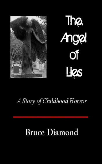 The Angel of Lies ebook by Bruce Diamond