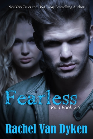 Fearless (Ruin Series 2.5) ebook by Rachel Van Dyken
