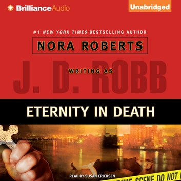 Eternity in Death audiobook by J. D. Robb