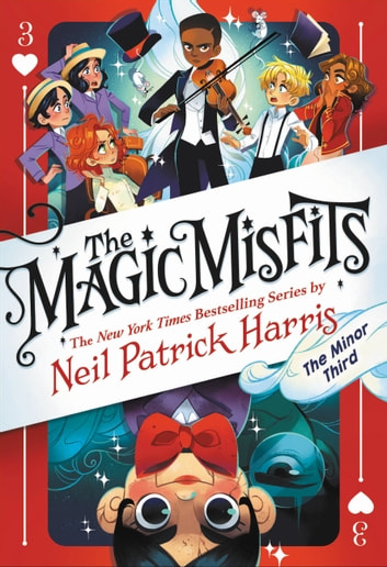 The Magic Misfits: The Minor Third ebook by Neil Patrick Harris