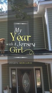 My Year with A Jersey Girl ebook by Joseph Mercurio
