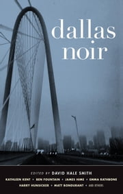 Dallas Noir ebook by David Hale Smith