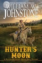 Hunter's Moon ebook by