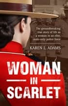 Woman In Scarlet ebook by Karen L. Adams