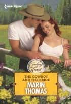 The Cowboy and the Bride ebook by Marin Thomas