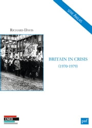 Britain in Crisis (1970-1979) ebook by Richard Davis
