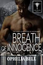 Breath of Innocence ebook by Ophelia Bell