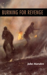 Burning for Revenge ebook by John Marsden