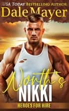 North's Nikki ebook by Dale Mayer