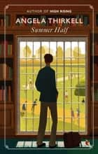 Summer Half - A Virago Modern Classic ebook by Angela Thirkell