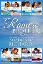 The Romero Brothers (Complete Collection, Books 1-8) ebook by