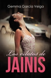 Los relatos de Jainis ebook by Gemma Garcia Veiga