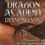 Dragon Academy audiobook by Diane Nelson