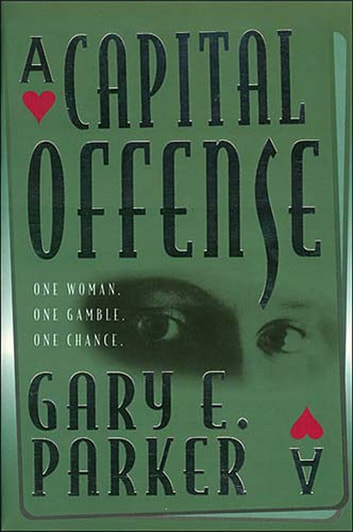 A Capital Offense ebook by Gary Parker