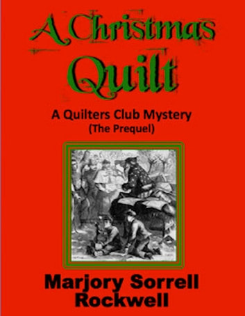 The Christmas Quilt ebook by Marjory Sorrell Rockwell