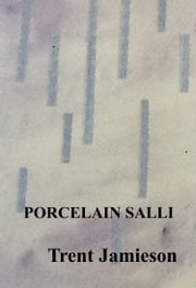 Porcelain Salli ebook by Trent Jamieson