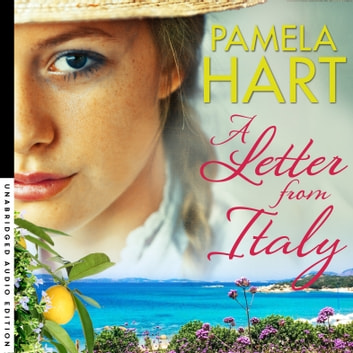 A Letter From Italy audiobook by Pamela Hart