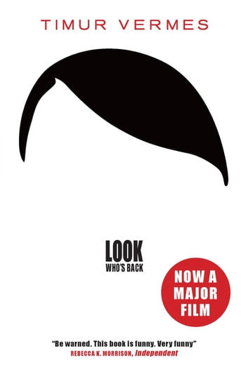 Look Who's Back ebook by Timur Vermes