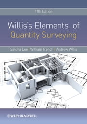 Willis's Elements of Quantity Surveying ebook by Sandra Lee, William Trench, Andrew Willis