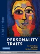 Personality Traits ebook by Gerald Matthews, Ian J. Deary, Martha C. Whiteman