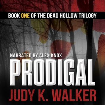 Prodigal - A Supernatural Crime Thriller audiobook by Judy K. Walker