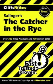 CliffsNotes on Salinger's The Catcher in the Rye ebook by Stanley P. Baldwin