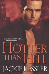 Hotter Than Hell ebook by Jackie Kessler