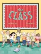 The Class ebook by Boni Ashburn, Kimberly Gee