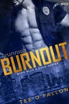 Burnout ebook by Tee O'Fallon
