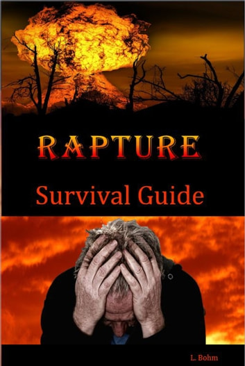 Rapture Survival Guide ebook by Linda Bohm