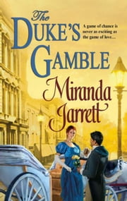 The Duke's Gamble ebook by Miranda Jarrett