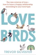 Lovebirds ebook by Trevor Silvester