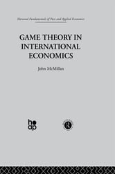 Game Theory in International Economics ebook by J. McMillan