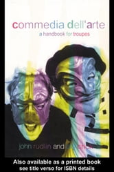 Commedia Dell'Arte ebook by Rudlin, John