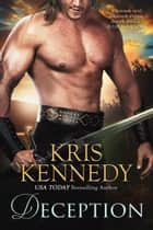 Deception ebook by Kris Kennedy