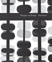 Thoughts on Design ebook by Paul Rand,Michael Bierut