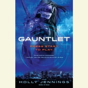 Gauntlet audiobook by Holly Jennings