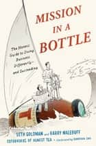 Mission in a Bottle ebook by Seth Goldman,Barry Nalebuff,Sungyoon Choi