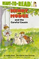 Henry and Mudge and the Careful Cousin - With Audio Recording ebook by Cynthia Rylant, Suçie Stevenson